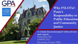 Why PILOTs?: Penn, Public Education, and Community Justice