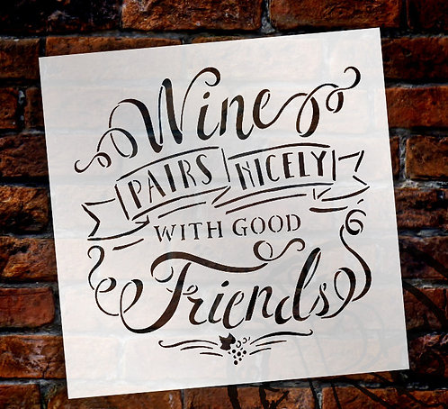 Wine Pairs Nicely... Stencil