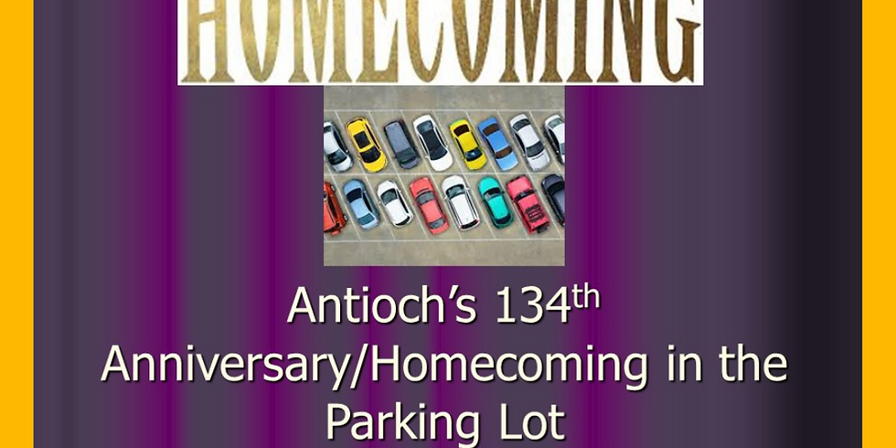 Antioch's 134th Annual Homecoming