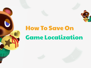 How To Save On Game Localization