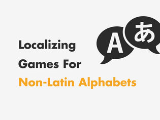 How to Localize Indie Games for Non-Latin Alphabets