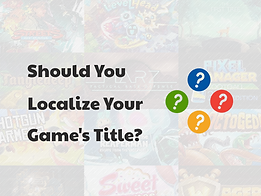 Should You Localize Your Game's Title?
