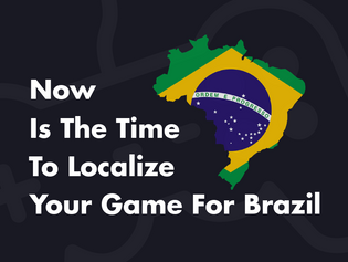 Now Is the Time to Localize Your Game for Brazil
