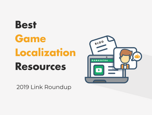 Game Localization Resource Roundup — 2019 Edition