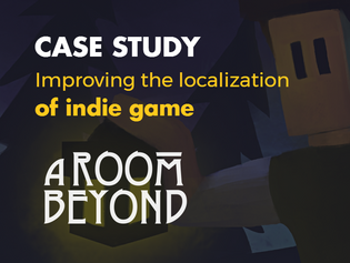How We Improved The Localization For Indie Game, A Room Beyond