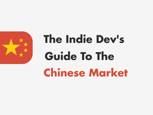 The Indie Dev's Guide to the Chinese Market