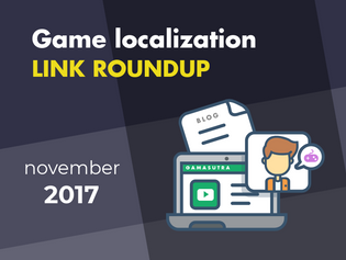 Game Localization: November 2017 Link Roundup