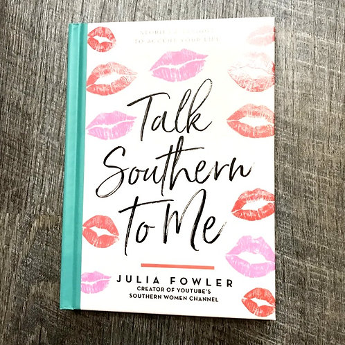 Talk Southern to Me Book