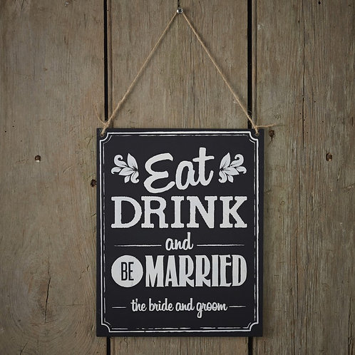 Chalkboard Wooden Sign - Eat Drink Be Married - Vintage Affair
