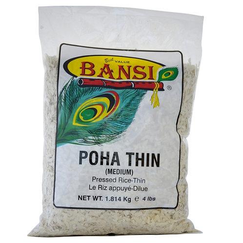 BANSI POHA THIN