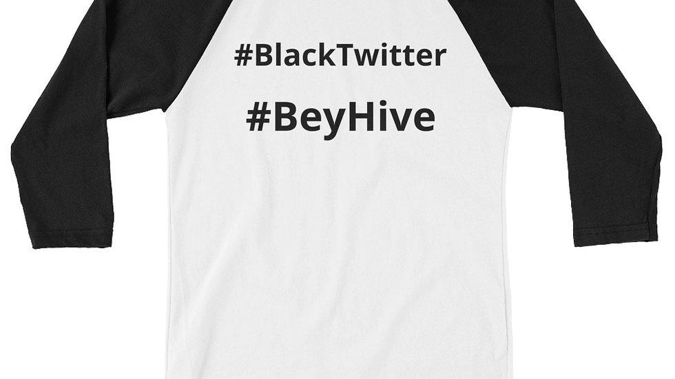 3/4 sleeve raglan shirt - KenYUCK #BlackTwitter #BeyHive