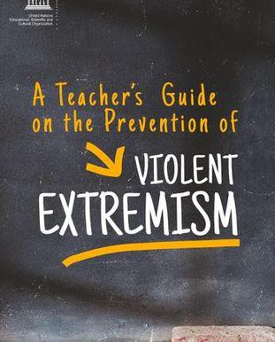 Guía docente sobre la prevención del extremismo violento
