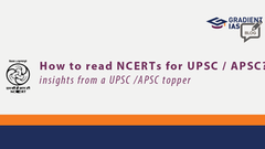How to read the NCERTs - by a UPSC /APSC topper - PART 1