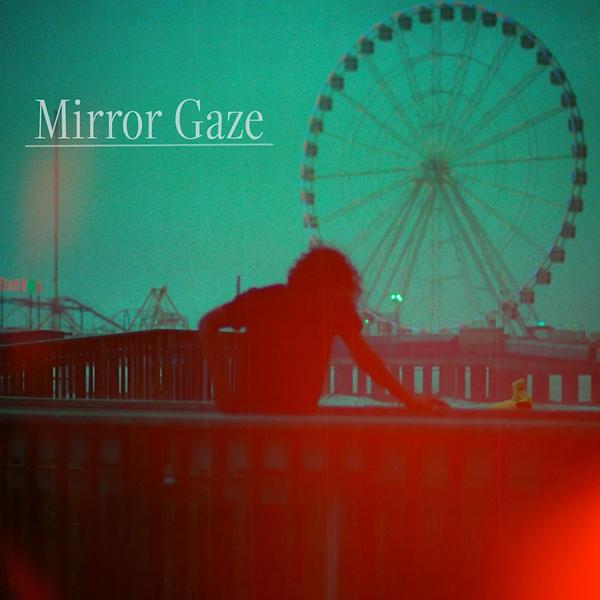 Mirror Gaze Collections EP