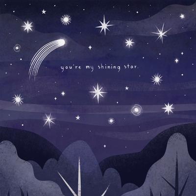 You're My Shining Star | Emily Dayson