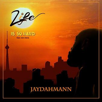 Life Is So Hard (Cover Art).JPG