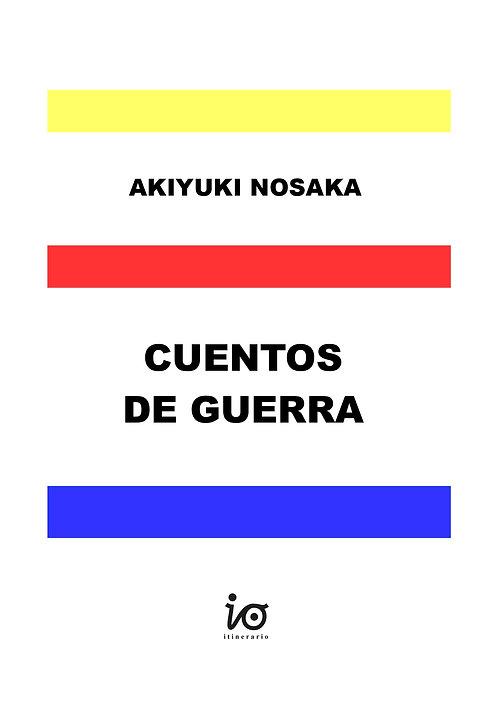 Cuentos de guerra, Akiyuki Nosaka