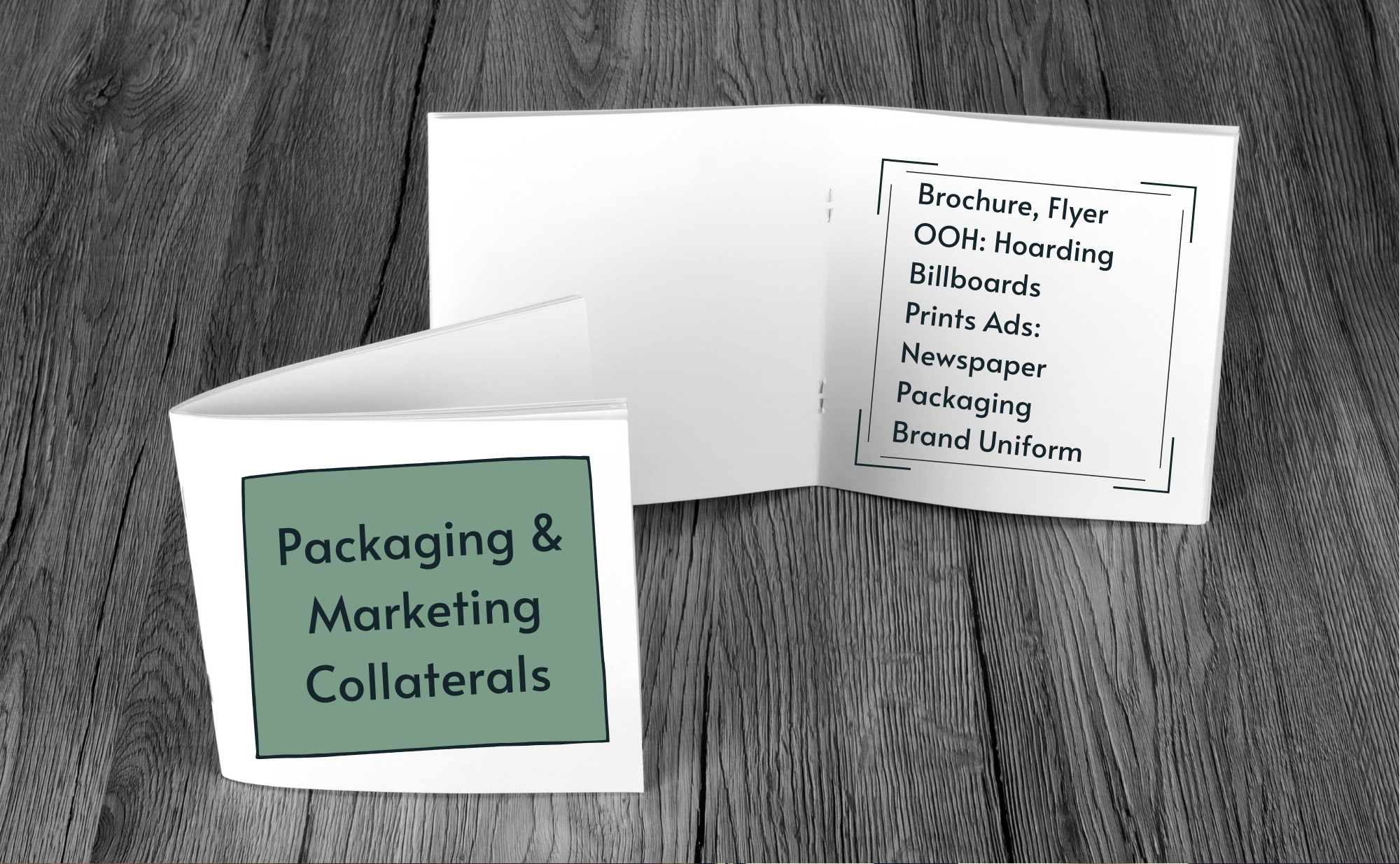 Packaging & Marketing Collaterals