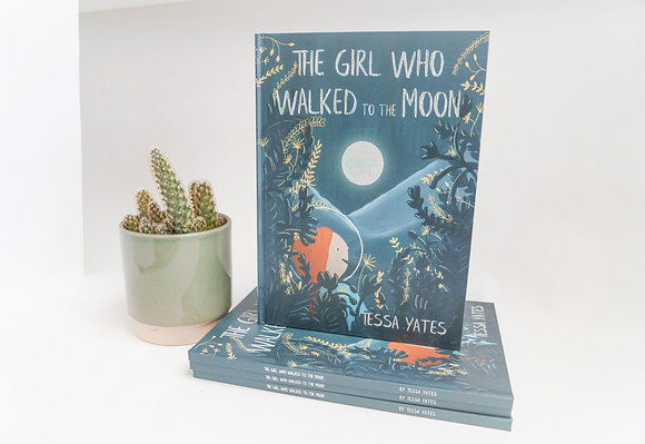 The Girl Who Walked to the Moon - Hardback book