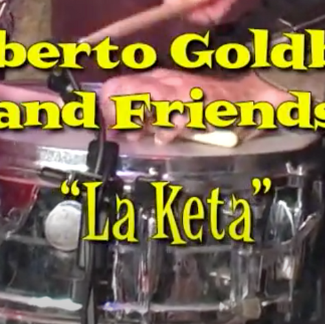 Congahead video of original composition La Keta     positionLa Keta