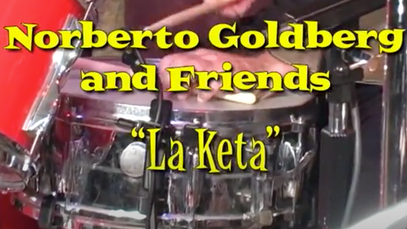 Congahead video of original composition La Keta     positionLa Keta