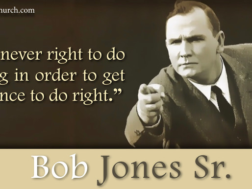 Quote of the Day: Bob Jones Sr.