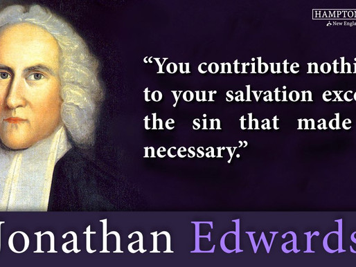 Quote of the Day: Jonathan Edwards