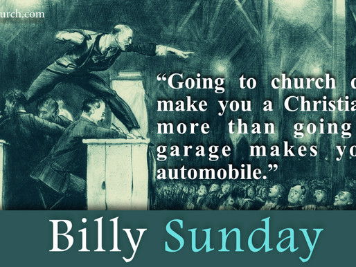 Quote of the Day: Billy Sunday