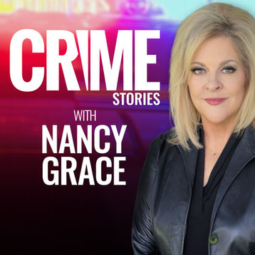 Crime Stories W/ Nancy Grace-8.26.19