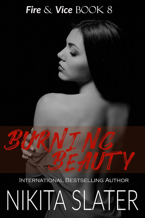 Burning Beauty (Fire & Vice Book 8)