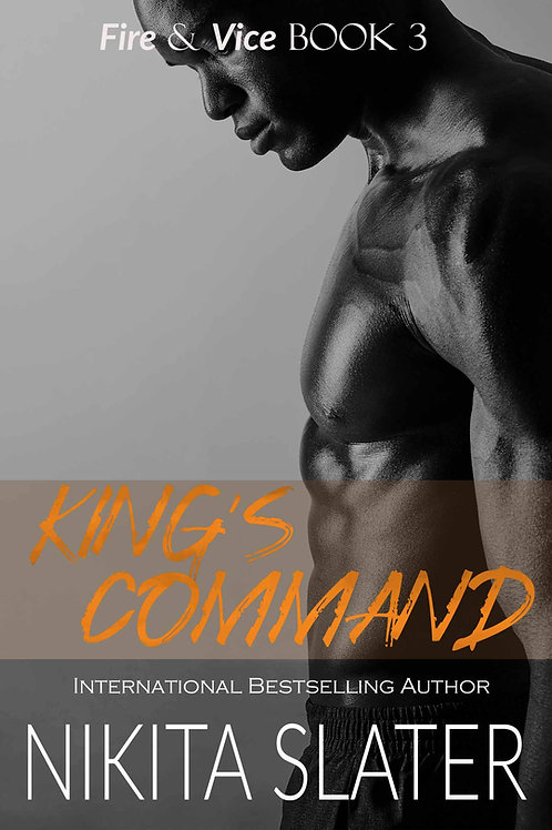 King's Command (Fire & Vice Book 3)