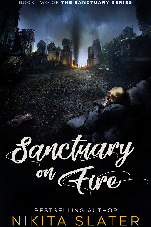 Sanctuary on Fire (The Sanctuary Series Book 2)