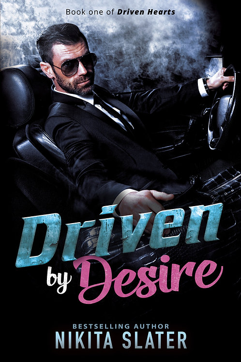 Driven by Desire (Driven Hearts Book 1)
