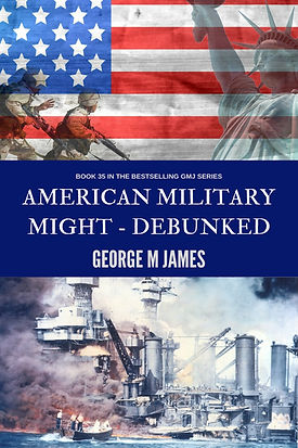 American Military Might - Debunked COVER