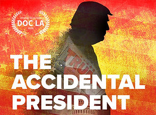 The Accidental President official slecti