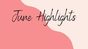 June's Highlights