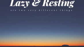 Rest VS. Laziness -- Learn the difference