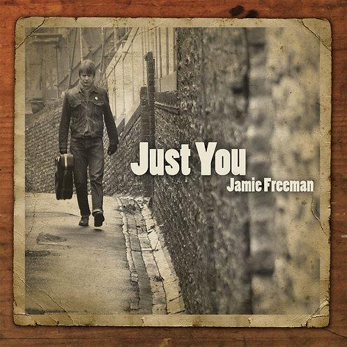 Jamie Freeman - Just You