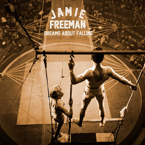 Jamie Freeman - Dreams About Falling CD
