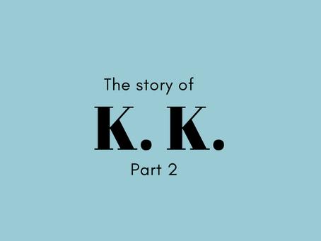 vol. 4 - K.K. <Part 2>