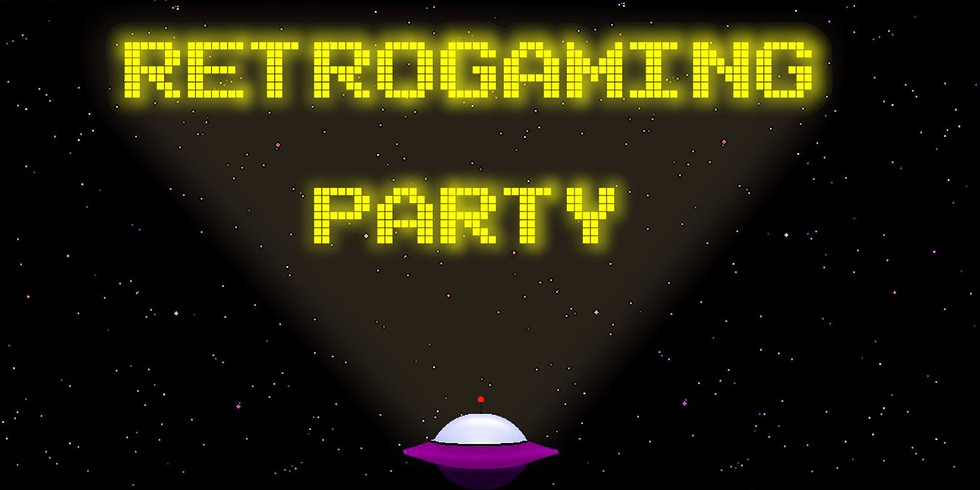 [PARTY] RETROGAMING