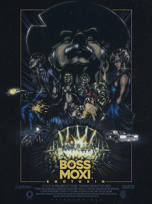2019 Boss Moxi Egotoxin Live A2 Poster