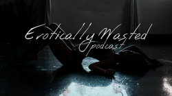 Erotically Wasted (2)