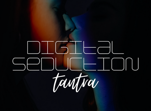 So Last Night was HOT. Digital Seduction: Tantra