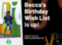 Becca's Birthday Wish List is up!.png