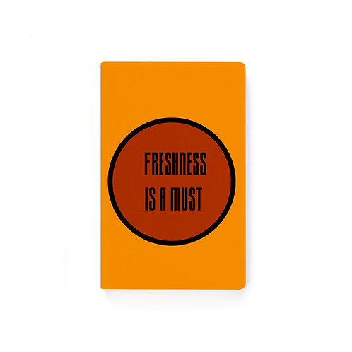 Freshness is A Must Vision Journal