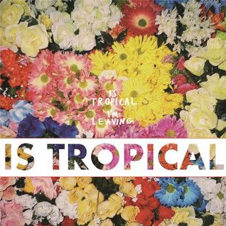IS TROPICAL