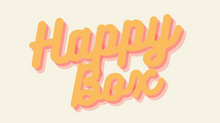 LAUNCHING OUR NEW HAPPY BOX