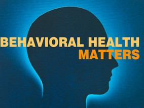 Behavioral Health Matters: Depression
