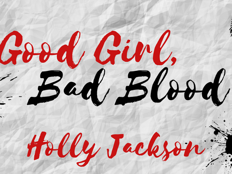 March 2021 Book of the Month : Good Girl Bad Blood